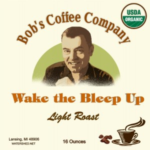 Wake_the_Bleep_Up_Bobs_Coffee_Label_16oz